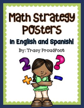 These posters were designed to illustrate various Math strategies.  They can be used to teach or review strategies taught in class.  They can also be used on a reference wall. Posters are available in English and in Spanish.Strategies included:-counting back/contar hacia atrs-draw a picture/hacer un dibujo-counting on/contar hacia adelante-number line/recta de nmeros-tally marks/marcas de conteo-number grid/cuadro de nmeros-tens and ones/decenas y unidades-tens frames/marcos de…