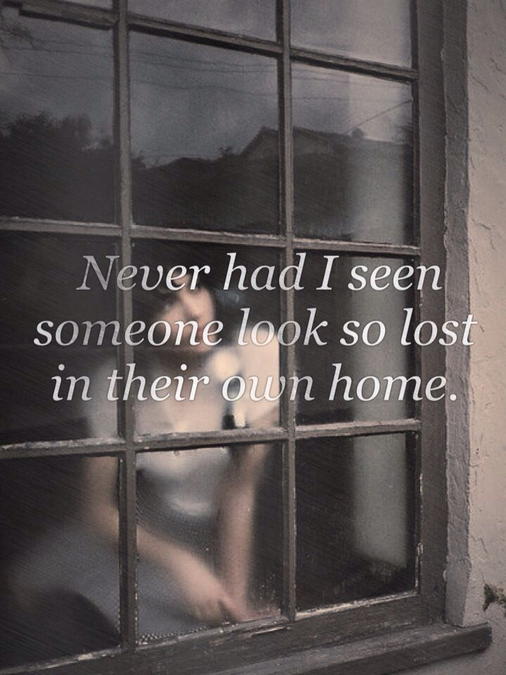 She stumbled into rooms she had never seen got lost on the way to the bedroom, why she was lost nobody knew, but it was her heart that was lost -writergirl