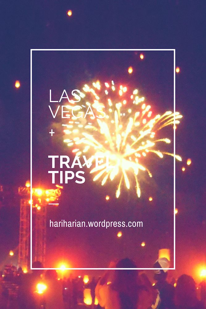 Las Vegas trip + #travel tips!