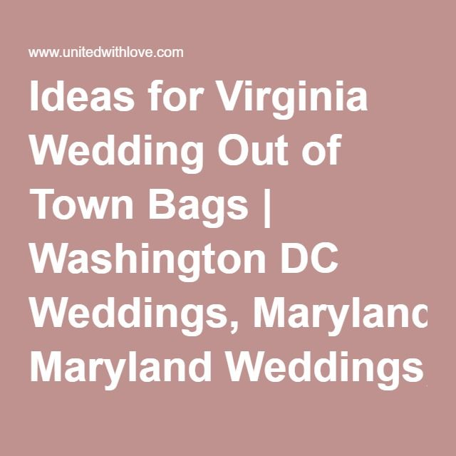 Virginia Wedding Gift Bag Ideas : ... Gift Bags