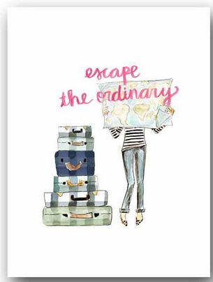 """Escape the ordinary."""