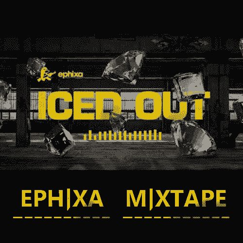 Album Art Edit, Repurposed the Original piece by adding Ephixa Mixtape and nulled out most of the colour pallet