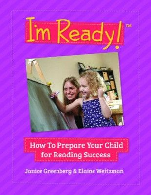 I'm Ready! How to Prepare Your Child for Reading Success