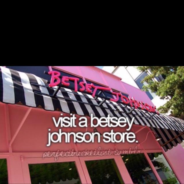 Visit a Betsey Johnson [ ]