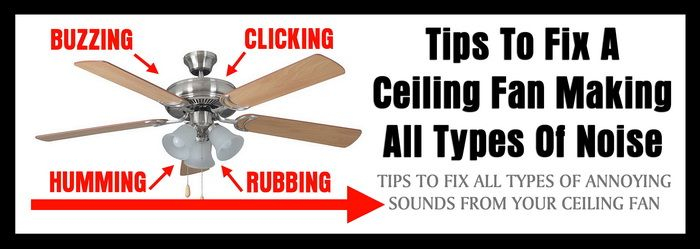 Tips To Fix A Ceiling Fan Making Noise Ceiling Fan Hunter Ceiling Fans Ceiling Fan Update