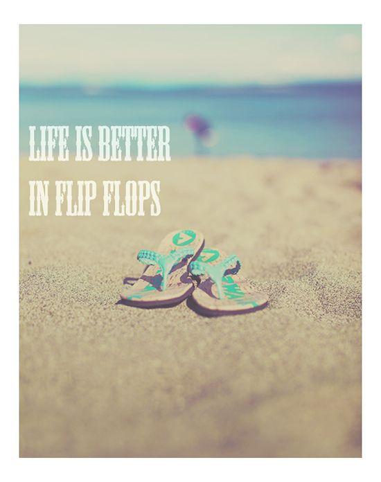 flip flops summer quote #summer #quote #beach #flipflops #dreamy #sandals