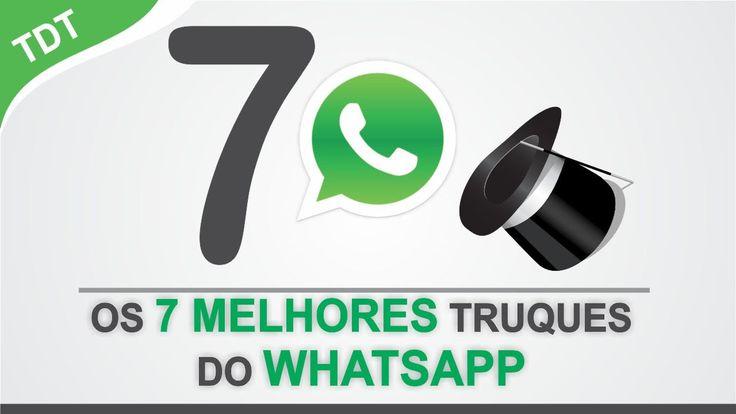 Os 7 Melhores Truques do WhatsApp