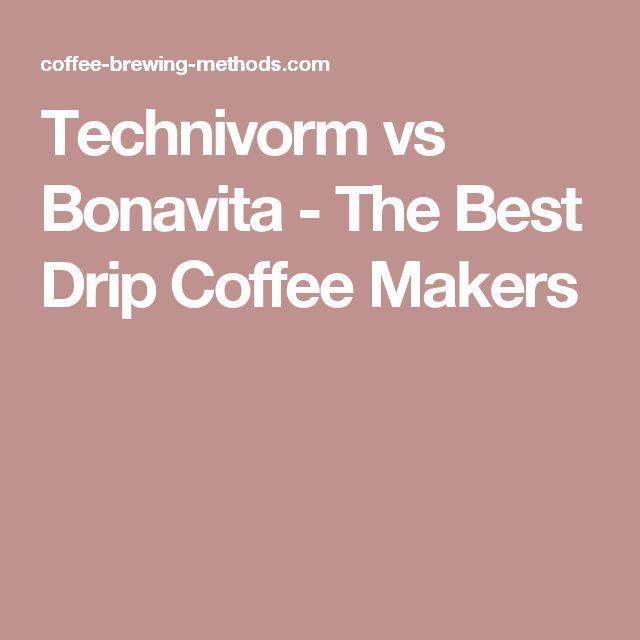 Technivorm vs Bonavita - The Best Drip Coffee Makers