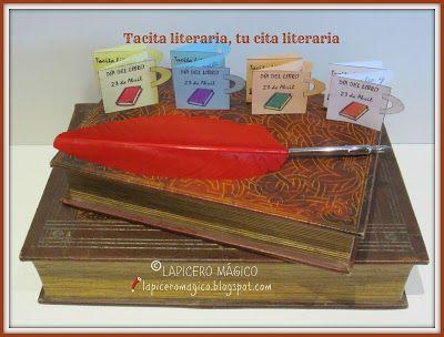 LAPICERO MÁGICO: Tacita literaria, tu cita literaria