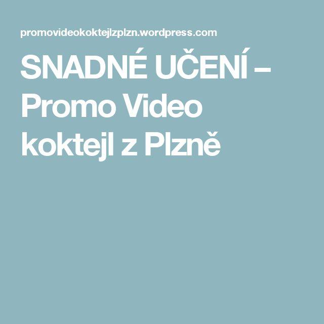 SNADNÉ UČENÍ – Promo Video koktejl z Plzně