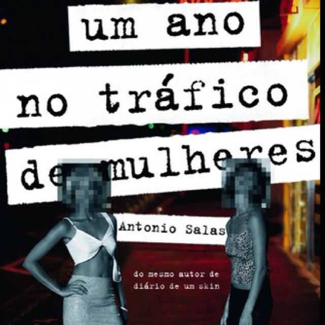 Um ano do tráfico de mulheres - Antonio Salas