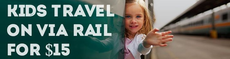 Deal Alert: Kids Ride for $15 this Summer on VIA Rail