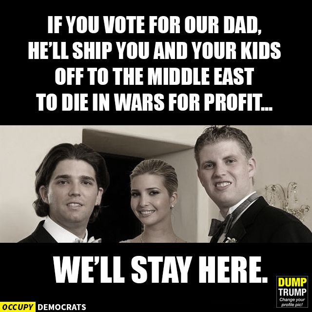 Don the Con Drumpf, and his spoiled, entitled spawn.