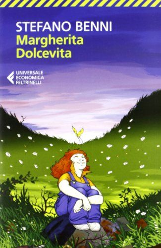 Margherita Dolcevita di Stefano Benni http://www.amazon.it/dp/8807880857/ref=cm_sw_r_pi_dp_2-Qcwb032S22K