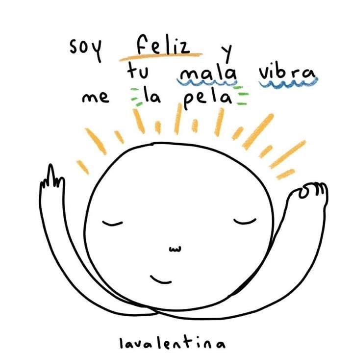 La mala vibra | Ser feliz, Frases bonitas, Frases motivadoras