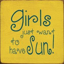 Girls Just Want To Have Sun! 7
