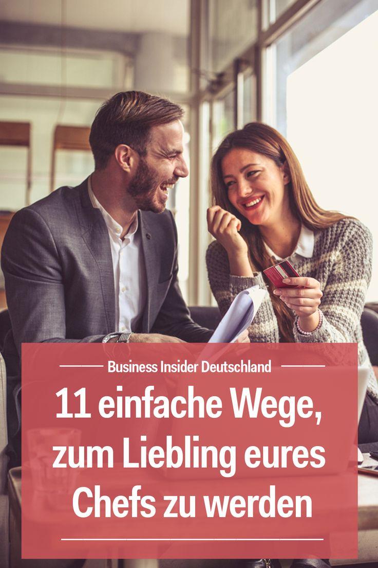 11 einfache Wege, zum Liebling eures Chefs zu werden – Business Insider Deutschland