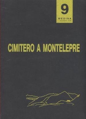 Pasquale Culotta, CIMITERO A MONTELEPRE, vol. 9 di I Quaderni Neri, Medina, 1992