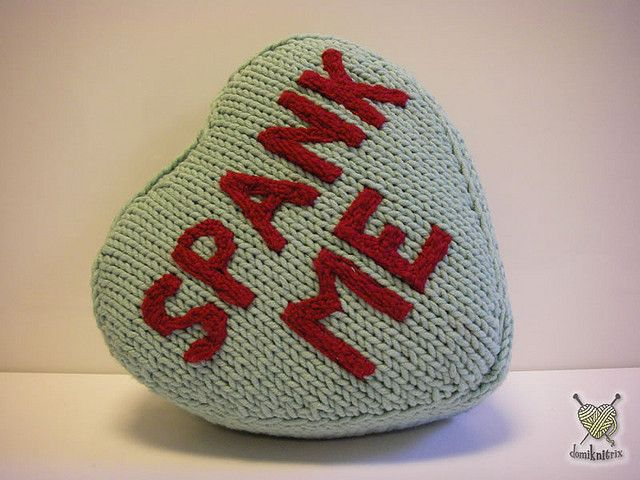 """spank me"" pillow #knit #ValentinesDay #knitting #naughtyPillows Domiknitrix, Ewing Knits, Valentine Pillows, Favourite Knithack, Crafty Fun, Home Decor, Heart Candies, Knits Valentinesday, Candies Pillows"