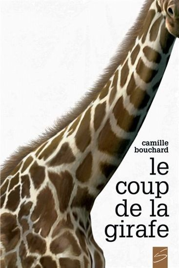 Coup de la girafe (Le) | Jeunesse | Romans 11 ans et + | leslibraires.ca