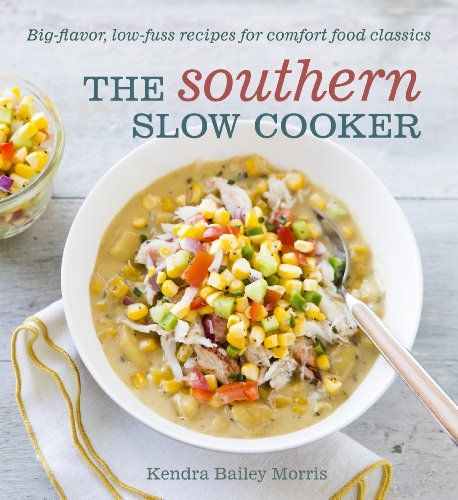 Wine Books - The Southern Slow Cooker BigFlavor LowFuss Recipes for Comfort Food Classics *** Want additional info? Click on the image.