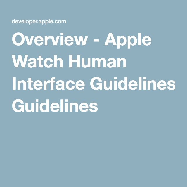 Overview - Apple Watch Human Interface Guidelines