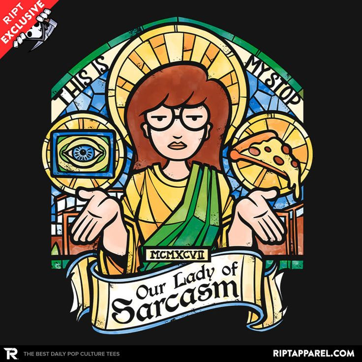 ''Our Lady of Sarcasm'' by Obvian available today only, 6/27/16, at RIPT Apparel