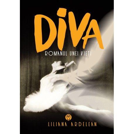 Diva: Romanul unei vieti (ed. tiparita)