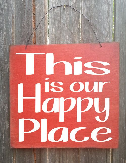 Hey, I found this really awesome Etsy listing at https://www.etsy.com/listing/216905490/happy-place-sign-this-is-our-happy-place