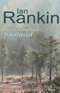 Ullan Luetut kirjat: Ian Rankin Toisen miehen haudassa