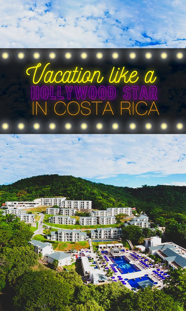 Vacationing Like A Famous Hollywood Star In Costa Rica Is