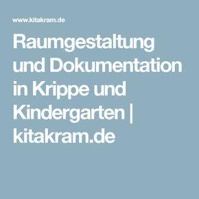 Raumgestaltung und Dokumentation in Krippe und Kindergarten | kitakram.de