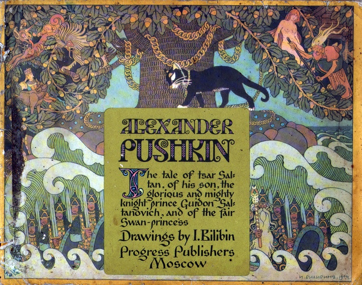 The Tale of the Tsar Saltan, of his Son, the glorious and mighty prince Guidon Saltanovich, and of the fair Swan-princess. Translated from the Russian by Louis Zellikoff. This work was originally published in 1905 and dedicated to the composer Rimsky-Korsakov. Illustrations by Ivan Bilibin. Click through on book for full details.