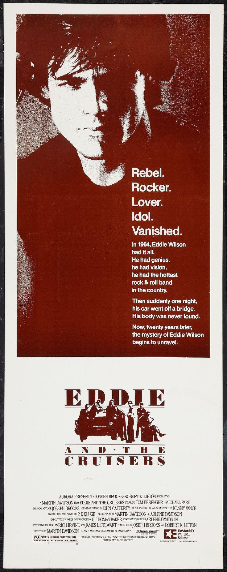 Eddie and the Cruisers (1983) Stars: Tom Berenger, Michael Paré, Joe Pantoliano, Matthew Laurance, John Stockwell, Ellen Barkin ~ Director: Martin Davidson