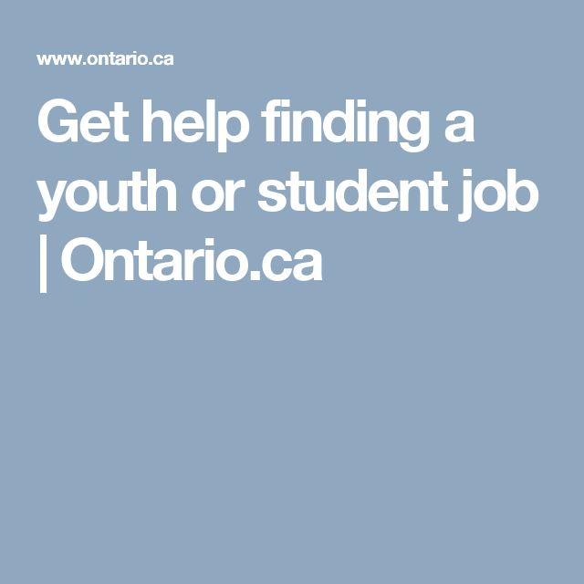 Get help finding a youth or student job   Ontario.ca