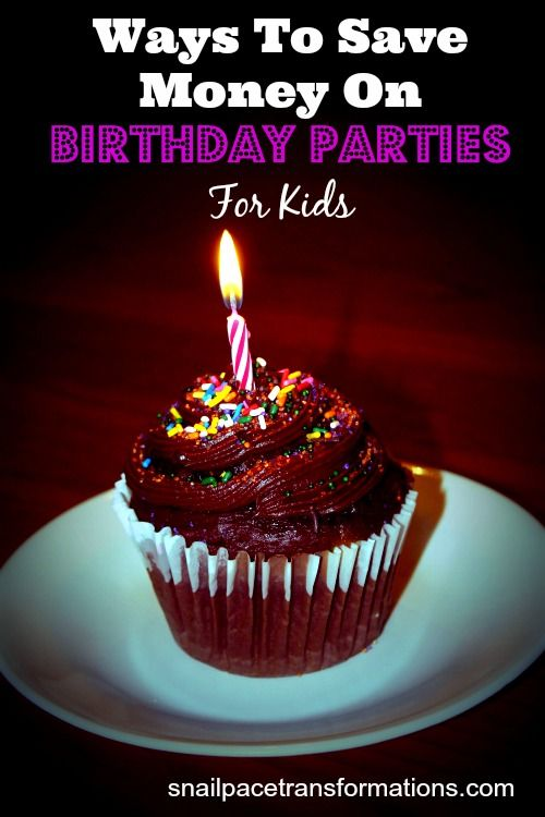 How To Save Money On Birthday Parties For Kids