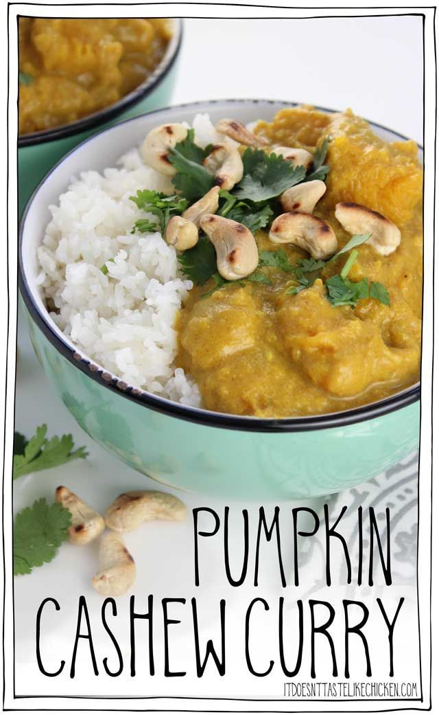 Pumpkin Cashew Curry! This 30 minute vegan curry is the perfect quick hearty dinner. Pumpkin chunks are simmered in a rich curry cashew cream. Dairy-free. #itdoesnttastelikechicken