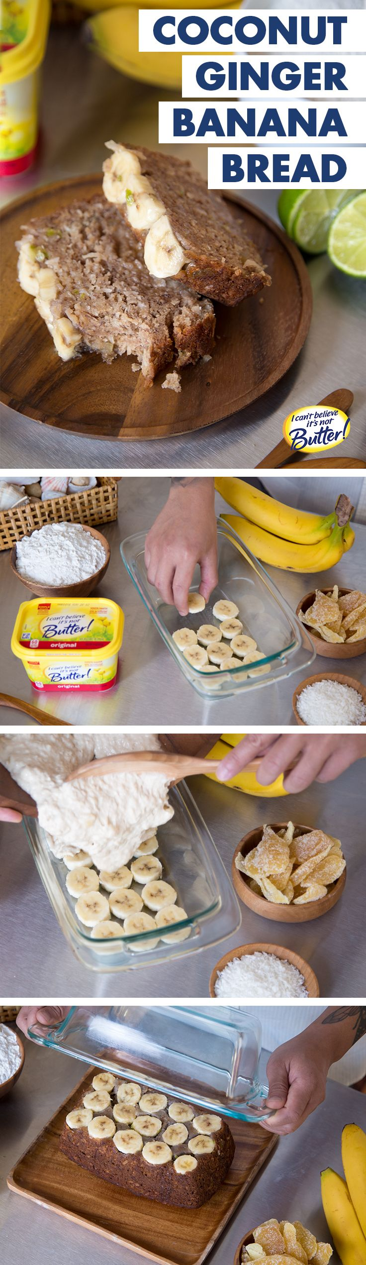 When the weather outside is frightful, this tropical Coconut Ginger Banana Bread is so delightful! With island-inspired flavors like shredded coconut & crystallized ginger, you'll take your tastebuds on vacation. Just follow our Best Ever Banana Bread recipe—using I Can't Believe It's Not Butter!® to make it more moist than baking w/ butter—& add your mix-ins. For a twist, line the pan w/ sliced bananas before you pour in the batter. Once the loaf cools, coat w/ lime glaze—banana-side-up!