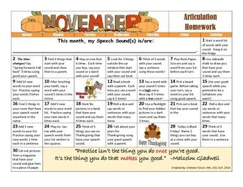 Hello Fellow Speechies and Caregivers!Please enjoy my latest speech calendar for the month of November!  In addition to the calendar this month, I have attached a list of useful and engaging articulation apps for Apple and Android operating systems.   The list covers apps for Apraxia of Speech, Articulation, and Phonological Processes.