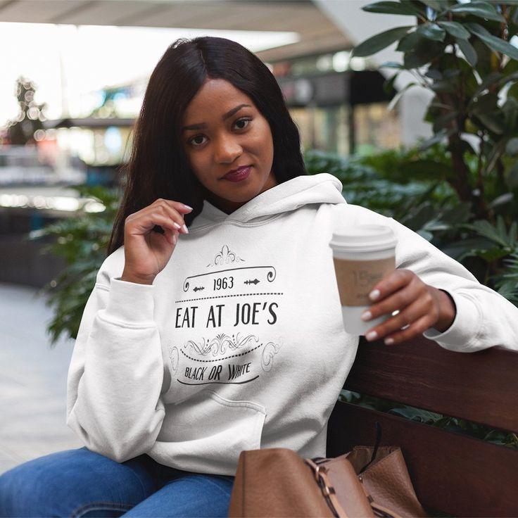Eat at Joe's | Black or White - Hoodie (Unisex/Women's) #untiljusticerollsdown #civilrights #movies #documentary #indiefilm #film #1960s #freedomwalkers #equalrights #retro #vintage #womens #womenswear #womensfashion #fashion #apparel #hoodies