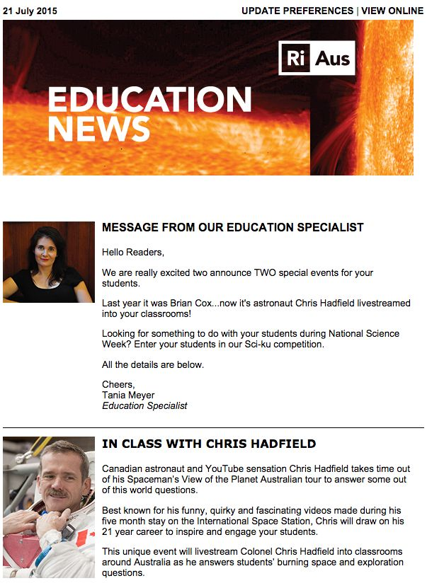 Hello Readers, We are really excited two announce TWO special events for your students. Last year it was Brian Cox...now it's astronaut Chris Hadfield livestreamed into your classrooms! Looking for something to do with your students during National Science Week? Enter your students in our Sci-ku competition. Read the full newsletter at ow.ly/PVp2y