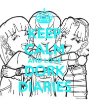 dork diary cursh quote | KEEP CALM AND LOVE DORK DIARIES