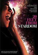 Twenty Feet from Stardom. They are the voices behind the greatest rock, pop and R&B hits of all time, but no one knows their names. Now, in this award-winning documentary, director Morgan Neville shines the spotlight on the untold stories of such legendary background singers as Darlene Love, Merry Clayton, Lisa Fischer, Judith Hill, and more.