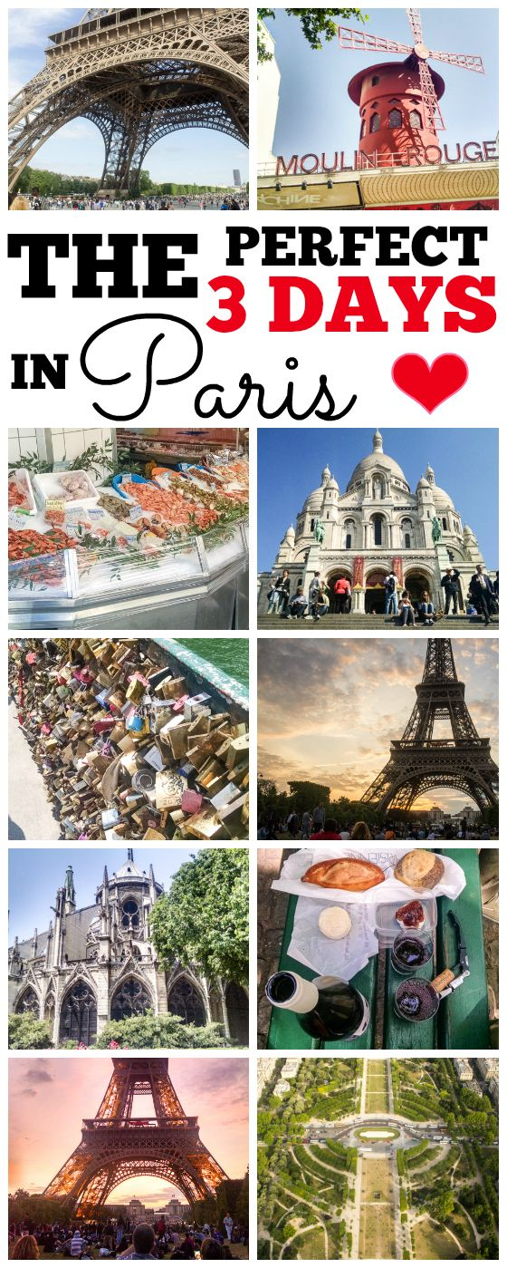 How to enjoy The Perfect 3 Days in Paris - see the sights, eat the food, and drink the wine!                                                                                                                                                     More