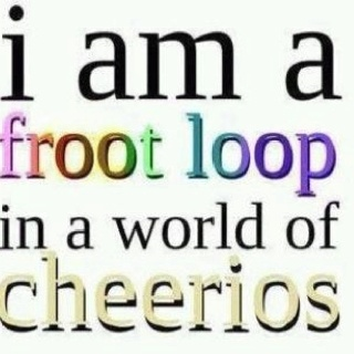 Yep. That's me.: Laughing, Sisters Quotes, Inspiration, Life, Yep, Froot Loops, Fruit Loops, Wall Quotes, True Stories