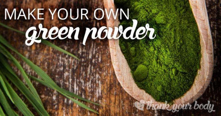 Making Your Own Organic Green Powder