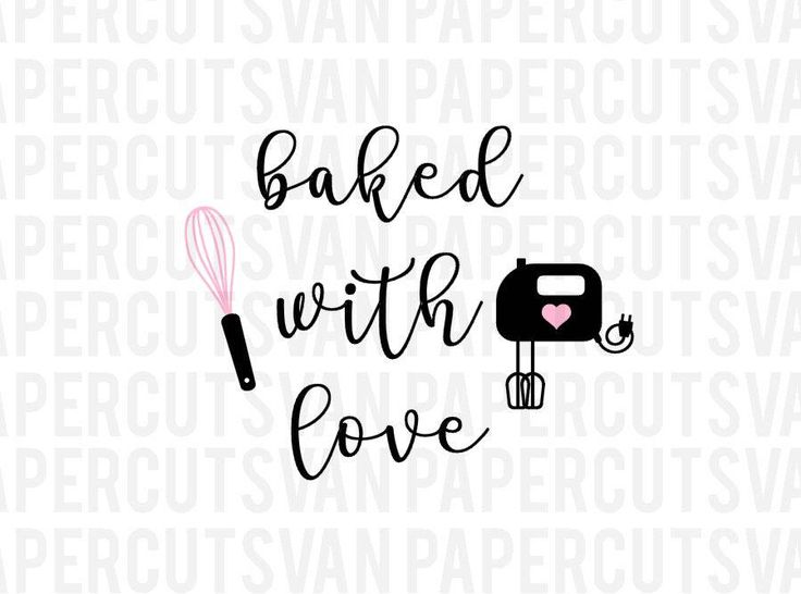 Download Baked with Love SVG Silhouette - Cameo - Cricut Clip Art ...
