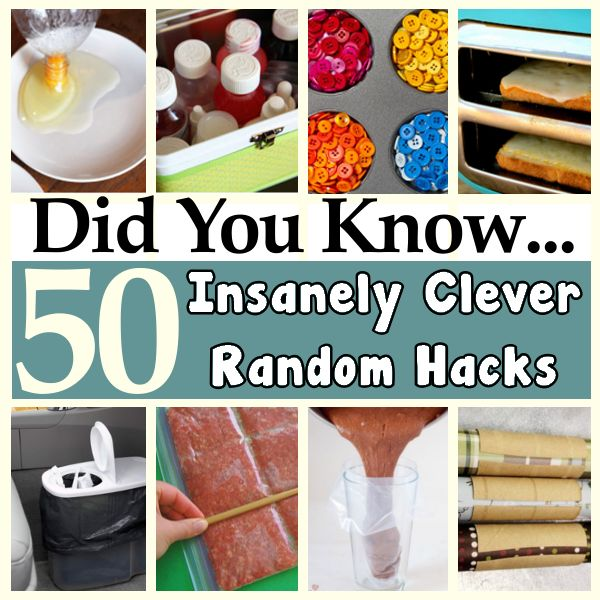 50 Insanely clever, random hacks.