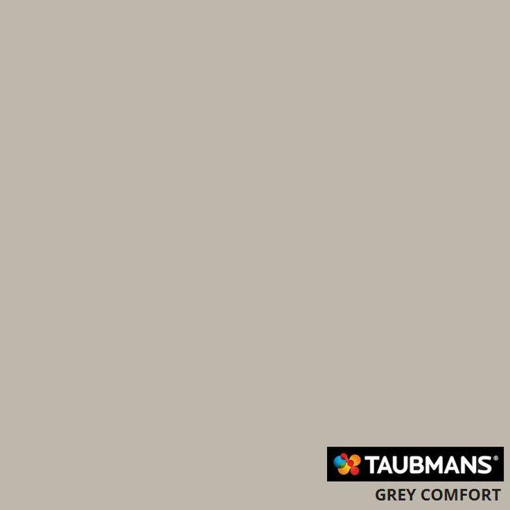 #Taubmanscolour #greycomfort