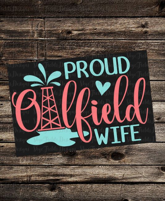 Oilfield Wife SVG JPG PNG Studio.3 Silhouette Cameo by SkyeFields